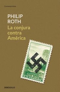 La conjura contra Am?rica/ The Plot Against America