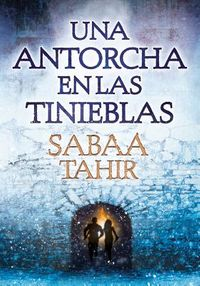 Una antorcha en las tinieblas/ A Torch Against the Night