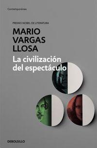 La civilizaci?n del espect?culo / The Spectacle Civilization