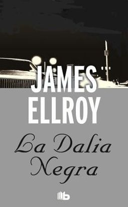 La dalia negra / The Black Dahlia