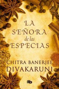 La se?ora de las especias / The Mistress of Spices