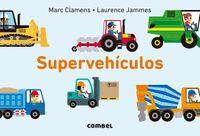 Superveh?culos / Super vehicles