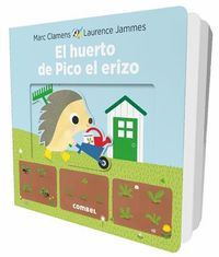 El huerto de Pico el erizo / The Garden of Pico the hedgehog