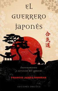 El guerrero japon?s / The Fighting Man of Japan