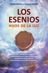 Los Esenios / The Essenes