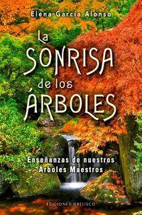 La sonrisa de los ?rboles / The Smile of the Trees