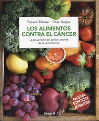 Los alimentos contra el cancer / Cancer-Fighting Foods