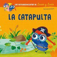 La catapulta / The Catapult