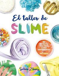 El Taller de slime / The Slime Workshop