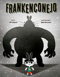 Frankenconejo / Frankenbunny
