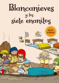 Blancanieves y los siete enanitos / Snow-White and the Seven Dwarfs