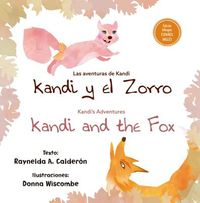 Kandi y el zorro / Kandi and the Fox