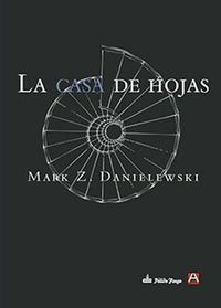 La casa de hojas / House of Leaves
