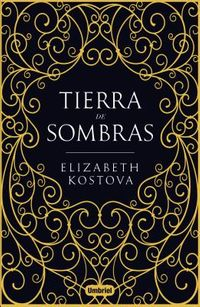 Tierra de sombras / The Shadow Land