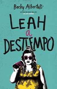 Leah a destiempo / Leah On The Offbeat