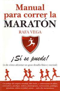 Manual para correr la maraton / Manual to Run the Marathon