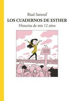 Los cuadernos de Esther / Esther's Notebooks