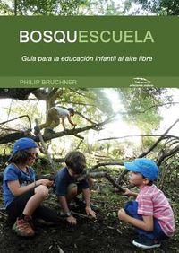 Bosquescuela / Outdoor Children's Education