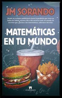 Matem?ticas en tu mundo / Mathematics in your World