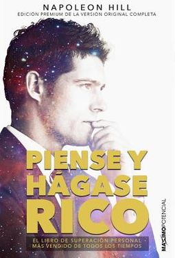 Piense y h?gase rico/ Think and Become Rich