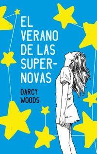 El verano de las supernovas / Summer of Supernovas