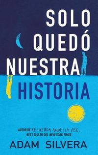 Solo qued? nuestra historia / History Is All You Left Me