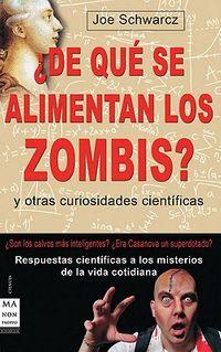 De que se alimentan los zombis? / What Do Zombies Eat?