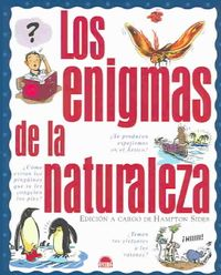 Los enigmas de la naturaleza / The Enigma of Nature