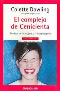 El Complejo De Cenicienta / The Cinderella Complex