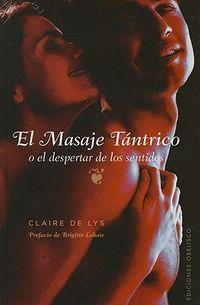 El masaje tantrico / Tantric Massage