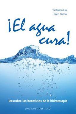 El agua cura! / Water Heals!