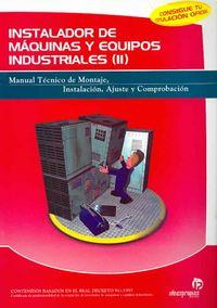 Instalador de maquinas y equipos industriales/ Machines and Industrial Equipment Installer