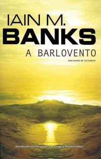 A barlovento/ Look to Windward