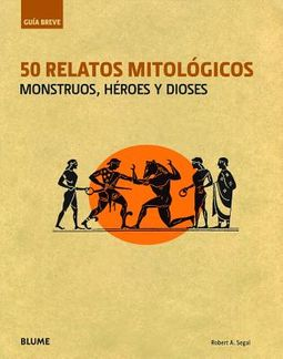 50 relatos mitol?gicos / 50 mythological stories