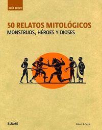 50 relatos mitol?gicos / 50 mythological stories