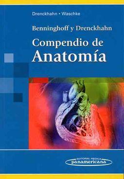 Compendio de Anatomia/ Compendium of Anatomy