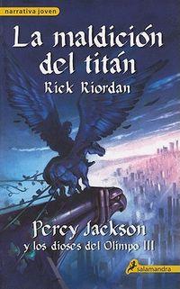 La maldicion del Titan / The Titan's Curse