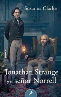 Jonathan Strange y el se?or Norrell / Jonathan Strange & Mr. Norrell