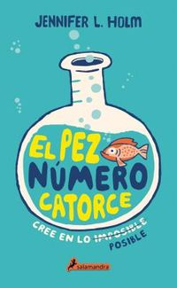 El pez n?mero catorce / The Fourteenth Goldfish