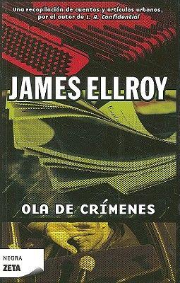 Ola de crimenes/ Crime Wave