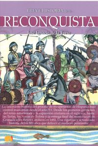 Breve historia de la reconquista / Brief History of the Reconquest
