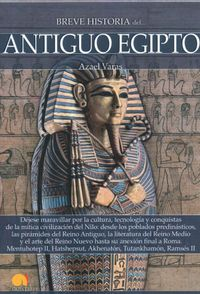 Breve historia del antiguo Egipto / Brief History of Ancient Egypt