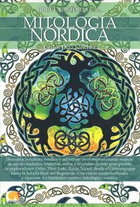 Breve historia de la mitolog?a n?rdica / Brief History of Nordic Mythology
