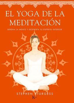El yoga de la meditaci?n / Yoga Meditation