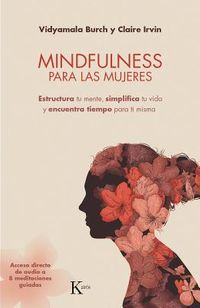 Mindfulness para las mujeres / Mindfulness for women