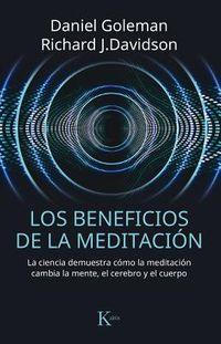 Los beneficios de la meditaci?n / Altered Traits