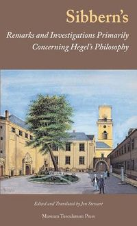 Sibbern's Remarks and Investigations Primarily Concerning Hegel's Philosophy