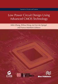 Low Power Circuit Design Using Advanced CMOS Technology