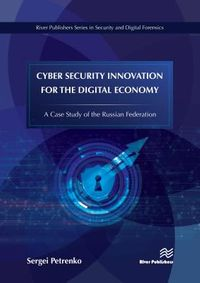 Cyber Security Innovation for the Digital Economy