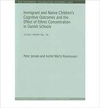 Immigrant and Native Children's Cognitive Outcomes and the Effect of Ethnic Concentration in Danish Schools